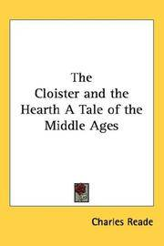 The Cloister and The Hearth a Tale Of the Middle Ages