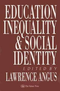 Education, Inequality and Social Identity