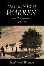 image of The County of Warren, North Carolina, 1586-1917