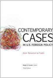 Contemporary Cases In Us Foreign Policy: From Terrorism To Trade, 3rd Edition