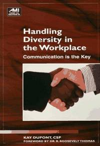 Handling Diversity in the Workplace: Communication Is the Key (Ami How-to Series)