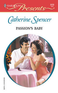Passion's Baby (Harlequin Presents #2172)