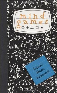 Mind Games by  Jeanne Marie Grunwell - Hardcover - 2003 - from The Old Library Bookshop and Biblio.co.uk