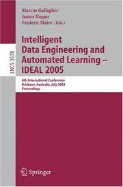 Intelligent Data Engineering And Automated Learning - Ideal 2005: 6th International Conference,...