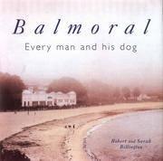 Balmoral ~ Every Man and His Dog