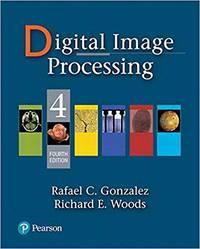 Digital Image Processing (4th Global Edition)