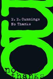 NO THANKS by  E.E Cummings - Paperback - 1998 - from Columbia Books, Inc. ABAA/ILAB (SKU: 97809)