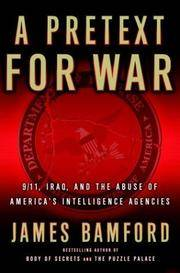 image of A Pretext for War: 9/11, Iraq, and the Abuse of America's Intelligence Agencies