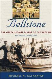 The Bellstone : The Greek Sponge Divers of the Aegean : One American's Journey Home