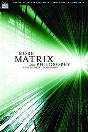 More Matrix and Philosophy: Revolutions and Reloaded Decoded (Popular Culture and Philosophy) by  Ed  William - Paperback - First Printing. - 2005 - from Wyrdhoard Books (SKU: 012382)