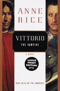 image of Vittorio, the Vampire : New Tales of the Vampires (New Tales of the Vampires Ser., Bk. 3)