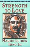 image of Strength to Love (Large Print Edition)