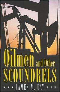 Oilmen and other Scoundrels