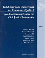 Just, Speedy, and Inexpensive?: An Evaluation of Judicial Case Management Under the Civil Justice...