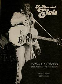 The Illustrated Elvis by  W. A Harbinson - Hardcover - from Better World Books  (SKU: 2339562-6)