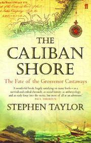 The Caliban Shore. The Fate of the Grosvenor Castaways