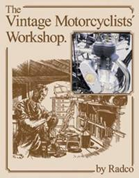 The Vintage Motorcyclists' Workshop (Foulis Motorcycling Book)
