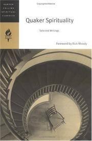 Quaker Spirituality: Selected Writings (HarperCollins Spiritual Classics)