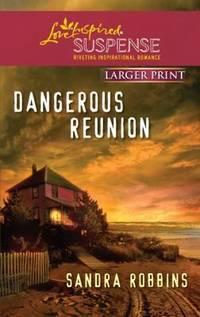 image of Dangerous Reunion (Love Inspired Large Print Suspense)