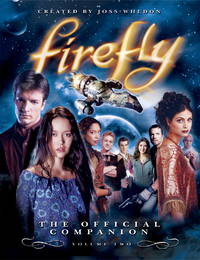 Firefly : The Official Companion : Volume Two