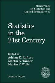 Statistics in the 21st Century (Chapman & Hall/CRC Monographs on Statistics & Applied...