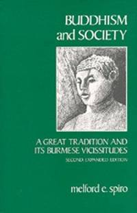 image of Buddhism and Society: A Great Tradition and Its Burmese Vicissitudes, Second Expanded edition
