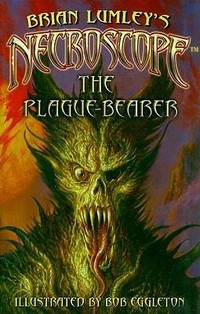 Necroscope: The Plague-Bearer by Brian Lumley