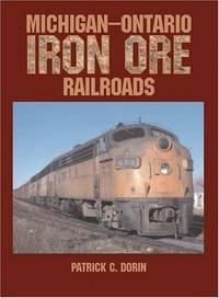 Michigan-Ontario Iron Ore Railroads