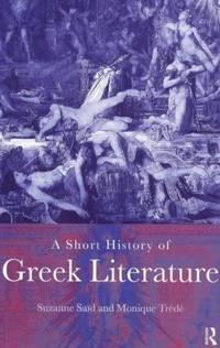 A Short History of Greek Literature.