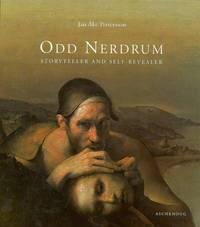 Odd Nerdrum: Storyteller and Self-Revealer