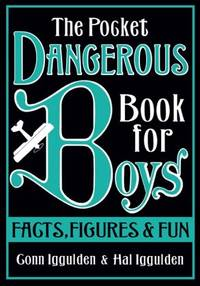 image of The Pocket Dangerous Book for Boys: Facts, Figures and Fun [Hardcover] Iggulden, Conn and Iggulden, Hal