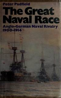 image of The great naval race: The Anglo-German naval rivalry, 1900-1914