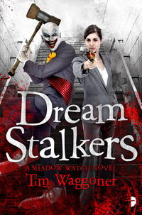 Dream Stalkers - Shadow Watch vol. 2