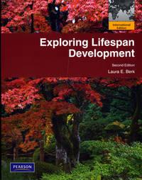 Exploring Lifespan Development: International Edition