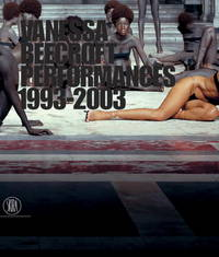 Vanessa Beecroft Performances 1993-2003 by Beccaria, Marcella; Comba, Andrea - 2003