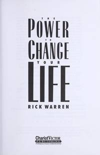 The Power to Change Your Life by  Rick Warren - Paperback - from St. Vinnie's Charitable Books (SKU: S-05-2504)
