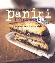 panini bruschetta crostini - sandwiches italian style