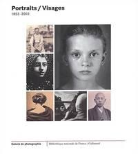 Portraits/Visages 1853-2003