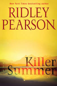 KILLER SUMMER (SIGNED) by Pearson, Ridley - 2009