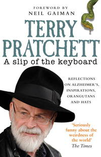image of A Slip of the Keyboard: Reflections on Alzheimer's, Inspirations, Orangutans and Hats