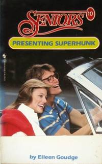Presenting Superhunk by  Eileen Goudge - Paperback - 1987 - from The Old Bookshelf and Biblio.com