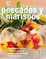 Pescados y mariscos: Fish and Seafood, Spanish-Language Edition (Cocina dia a dia)