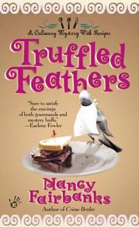 Truffled Feathers (Culinary Food Writer)
