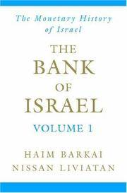 Bank of Israel: Volume 1 - The Monetary Historys of Israel