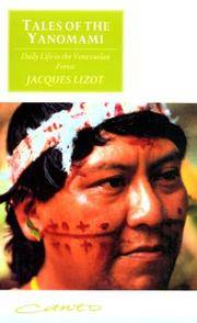 Tales of the Yanomami: Daily Life in the Venezuelan Forest (Canto original series) by Jacquest Lizot - Paperback - 1991 - from Fireside Bookshop and Biblio.co.uk