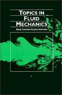 Topics in Fluid Mechanics