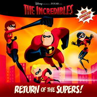 Return of the Supers! (The Incredibles Pictureback) by Annie Auerbach - Paperback - 2004-09-28 - from TangledWebMysteries and Biblio.com