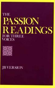 The Passion Readings for Three Voices: Jerusalem Bible Version (Jb Version)
