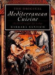 The Original Mediterranean Cuisine : Medieval Recipes for Today