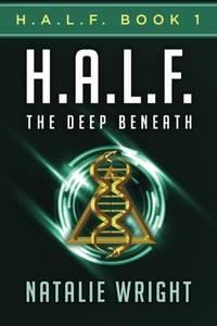 H.A.L.F.: The Deep Beneath (Volume 1)